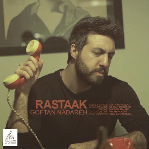 Rastaak-Goftan-Nadareh (1)