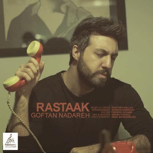 Rastaak-Goftan-Nadareh